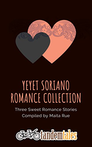 Tandem Tales: Yeyet Soriano Romance Collection