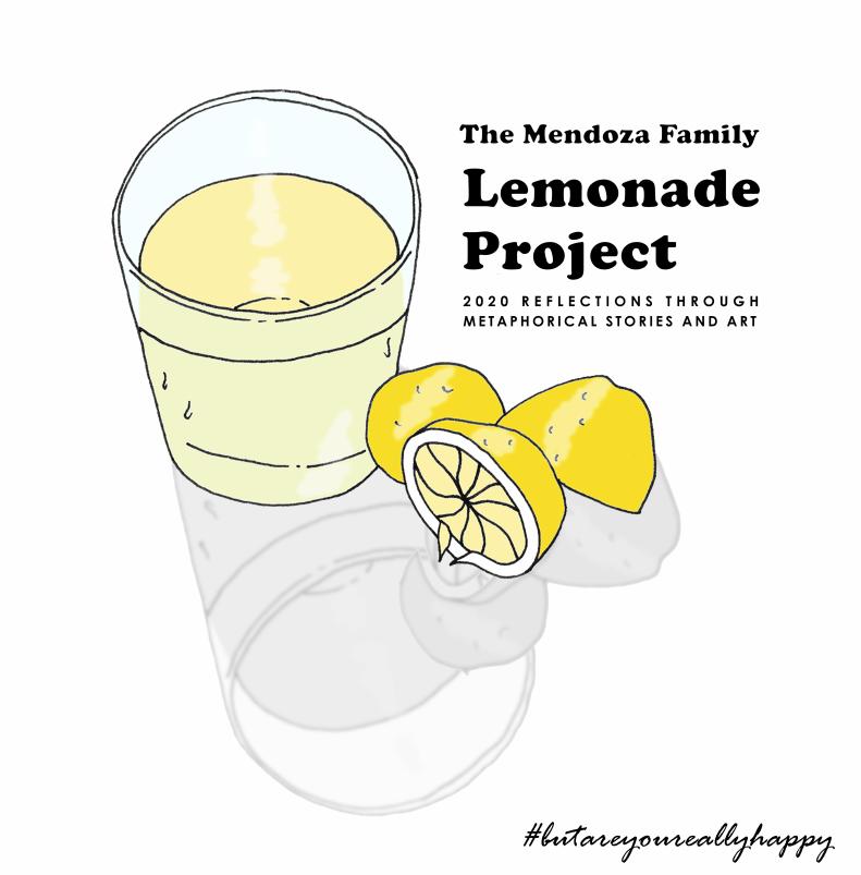 The Mendoza Family Lemonade Project